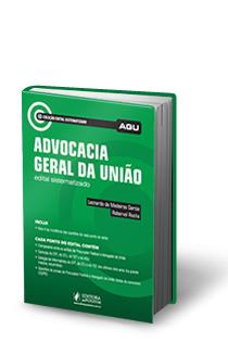 Edital Sistematizado - AGU - Procurador Federal e Advogado da União